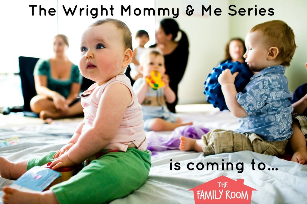 The_Family_Room_Wright_Mommy_class